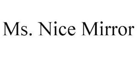 MS. NICE MIRROR