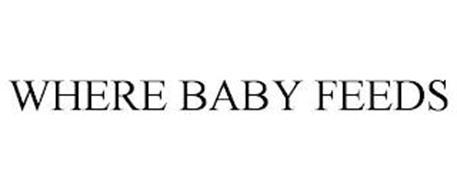 WHERE BABY FEEDS