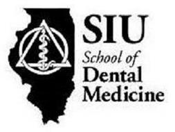 SIU SCHOOL OF DENTAL MEDICINE