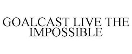 GOALCAST LIVE THE IMPOSSIBLE