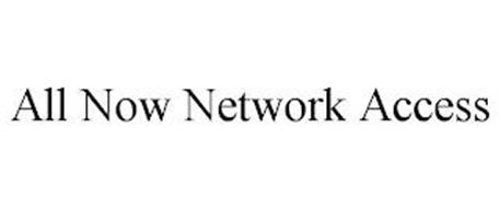 ALL NOW NETWORK ACCESS