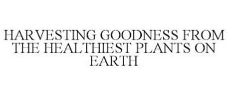 HARVESTING GOODNESS FROM THE HEALTHIESTPLANTS ON EARTH