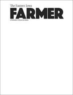 THE EASTERN IOWA FARMER A PUBLICATION OF SYCAMORE MEDIA