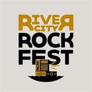 RIVER CITY ROCK FEST RCRF