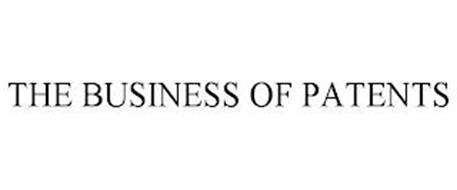 THE BUSINESS OF PATENTS