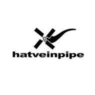 HATVEINPIPE