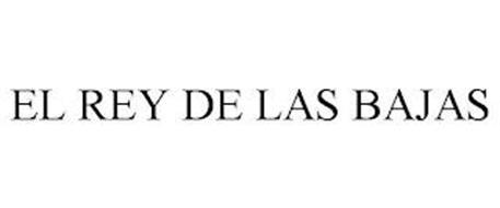 EL REY DE LAS BAJAS