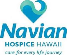 NAVIAN HOSPICE HAWAII CARE FOR EVERY LIFE JOURNEY