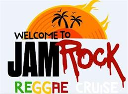 WELCOME TO JAMROCK REGGAE CRUISE