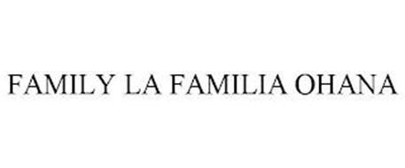 FAMILY LA FAMILIA OHANA