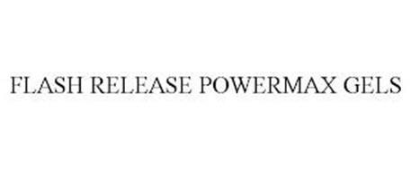 FLASH RELEASE POWERMAX GELS