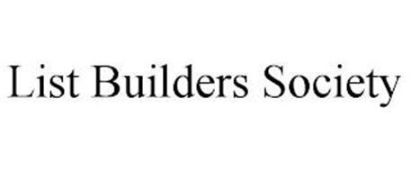LIST BUILDERS SOCIETY