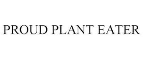 PROUD PLANT EATER