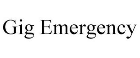GIG EMERGENCY