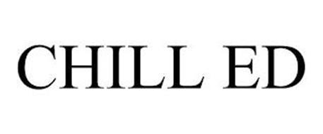 CHILL ED