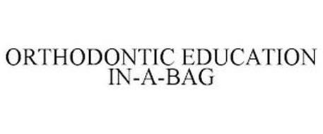 ORTHODONTIC EDUCATION IN-A-BAG
