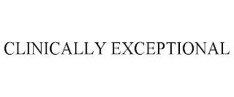 CLINICALLY EXCEPTIONAL
