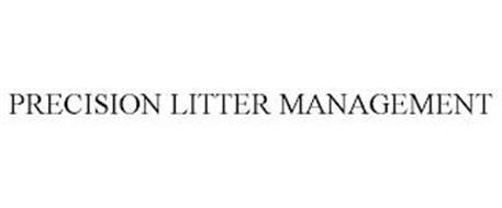 PRECISION LITTER MANAGEMENT
