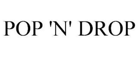 POP 'N' DROP