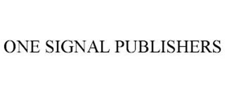 ONE SIGNAL PUBLISHERS