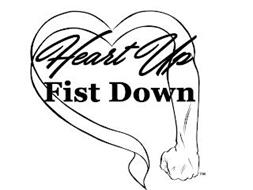 HEART UP FIST DOWN