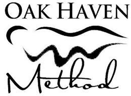 OAK HAVEN METHOD