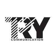 TRY COMMUNICATION