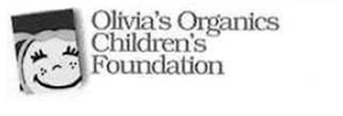 OLIVIA'S ORGANICS CHILDREN'S FOUNDATION