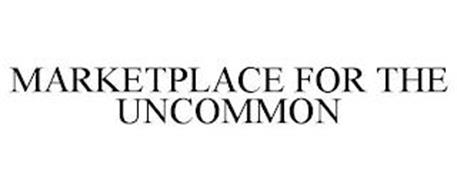MARKETPLACE FOR THE UNCOMMON