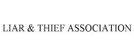 LIAR & THIEF ASSOCIATION