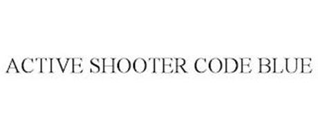 ACTIVE SHOOTER CODE BLUE