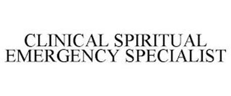CLINICAL SPIRITUAL EMERGENCY SPECIALIST
