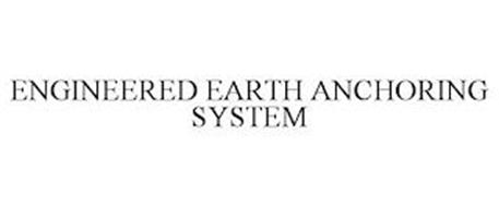 ENGINEERED EARTH ANCHORING SYSTEM