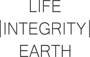 LIFE INTEGRITY EARTH