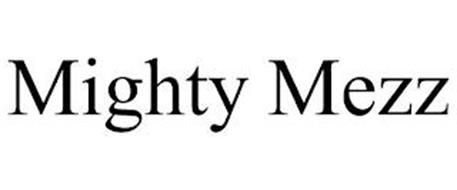 MIGHTY MEZZ