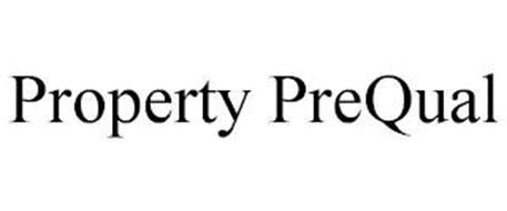 PROPERTY PREQUAL