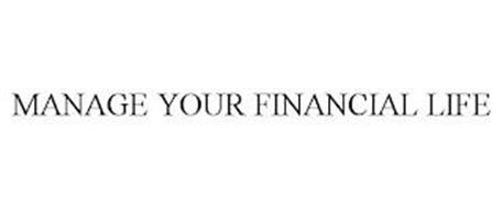 MANAGE YOUR FINANCIAL LIFE