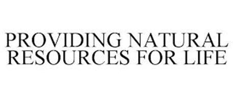 PROVIDING NATURAL RESOURCES FOR LIFE