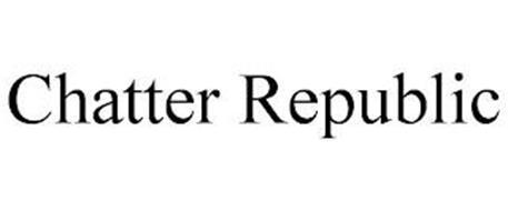 CHATTER REPUBLIC