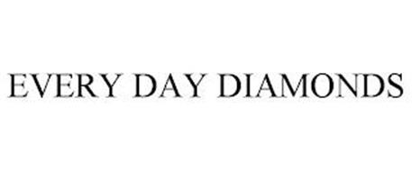 EVERY DAY DIAMONDS