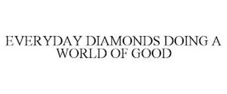 EVERYDAY DIAMONDS DOING A WORLD OF GOOD