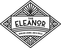 THE ELEANOR BOWLING LOUNGE, BAR & GRILLE