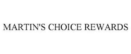 MARTIN'S CHOICE REWARDS
