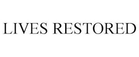 LIVES RESTORED
