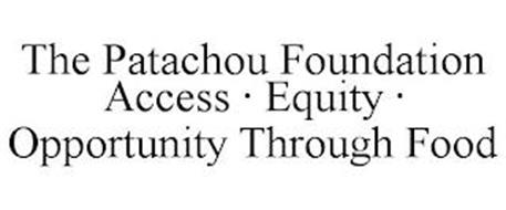 THE PATACHOU FOUNDATION ACCESS ? EQUITY? OPPORTUNITY THROUGH FOOD