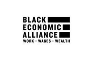 BLACK ECONOMIC ALLIANCE WORK WAGES WEALTH