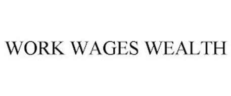 WORK WAGES WEALTH