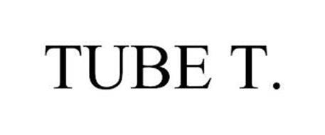 TUBE T.
