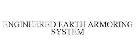 ENGINEERED EARTH ARMORING SYSTEM