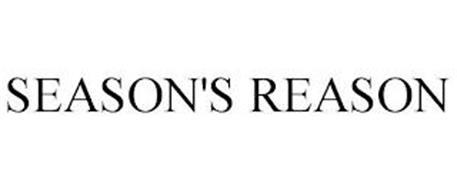 SEASON'S REASON